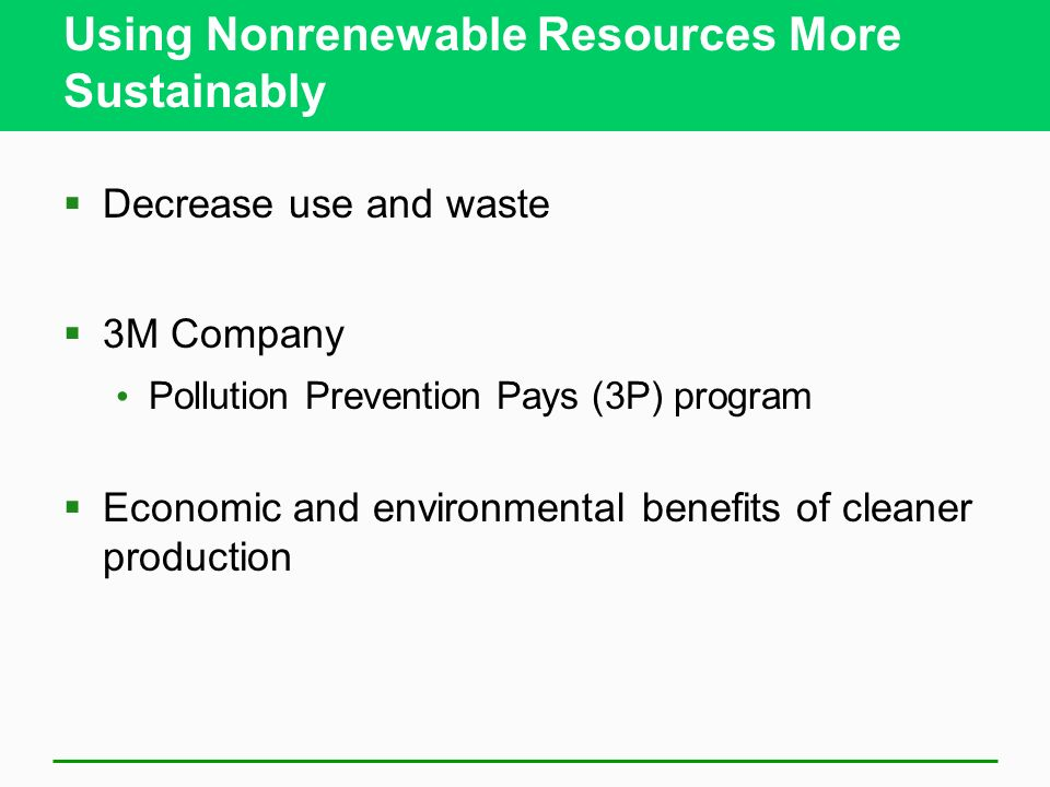 using natural resources to prevent pollution Pollution is the contamination of air, soil, or water by the discharge of harmful   an important responsibility for protecting the environment and natural resources.