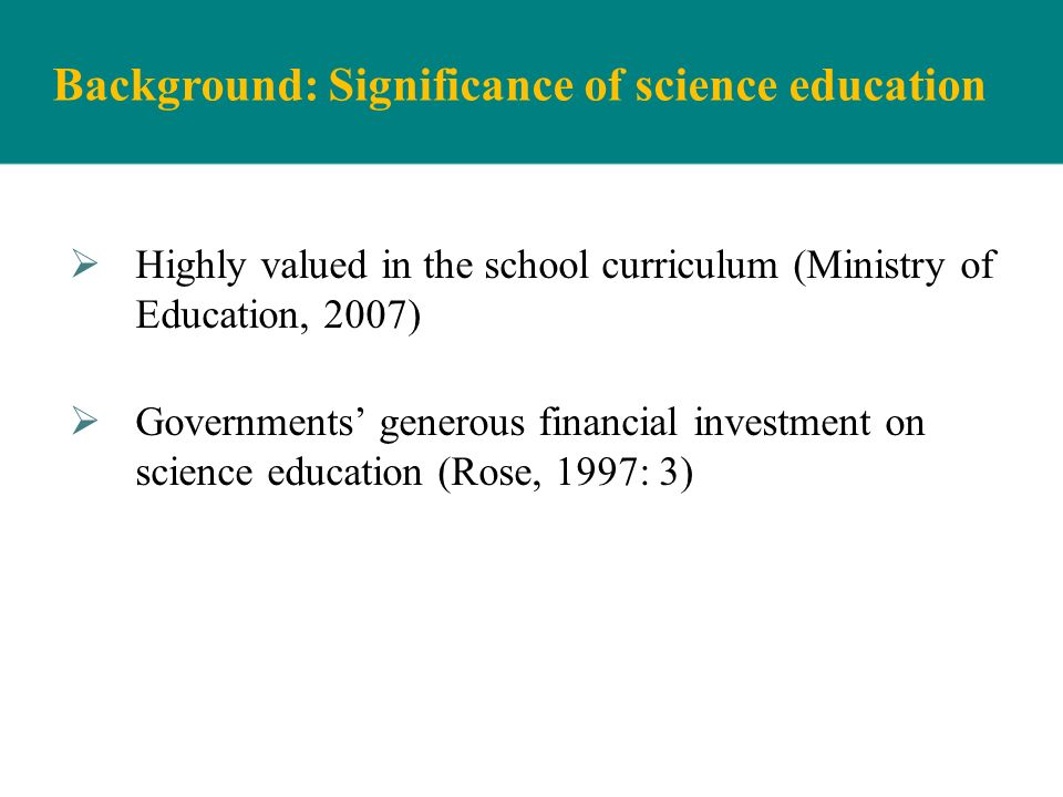 Background: Significance of science education