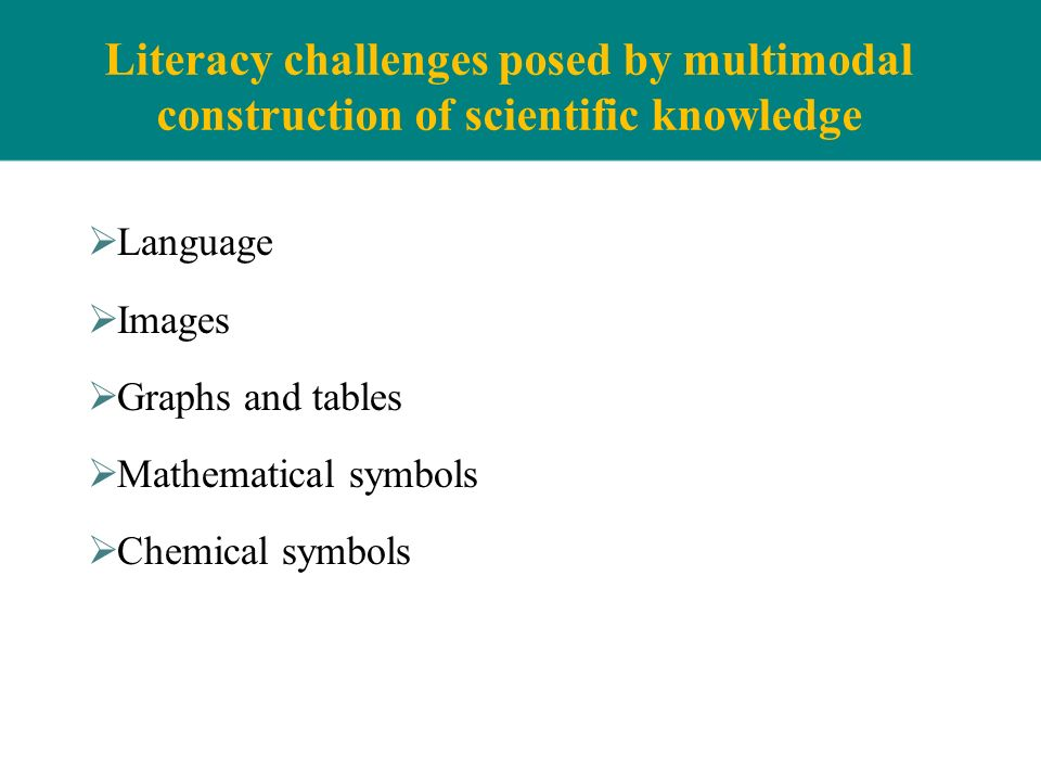 Literacy challenges posed by multimodal construction of scientific knowledge