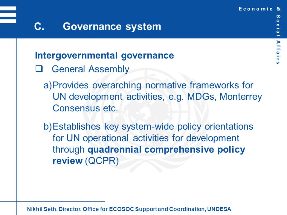 C. Governance system Intergovernmental governance General Assembly