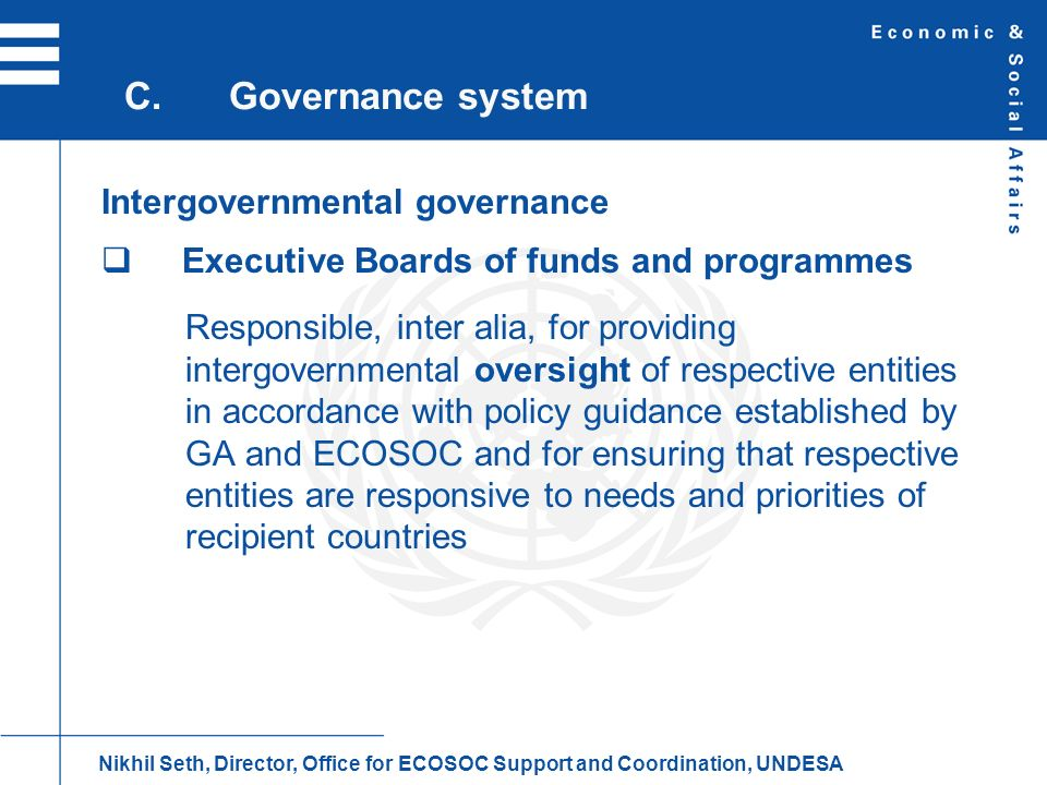 C. Governance system Intergovernmental governance