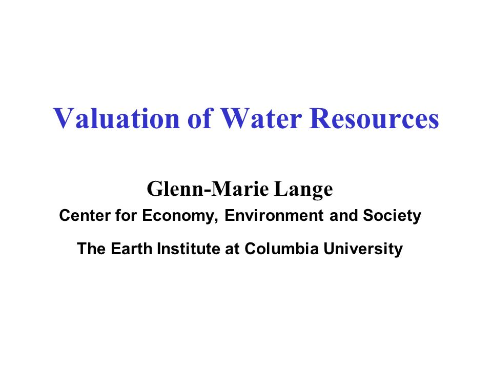 Valuation of Water Resources