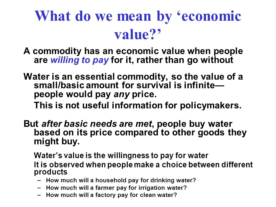 What do we mean by 'economic value '