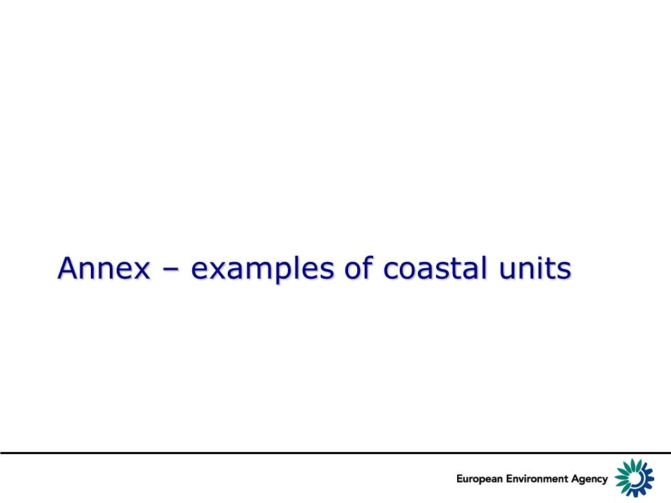 Annex – examples of coastal units