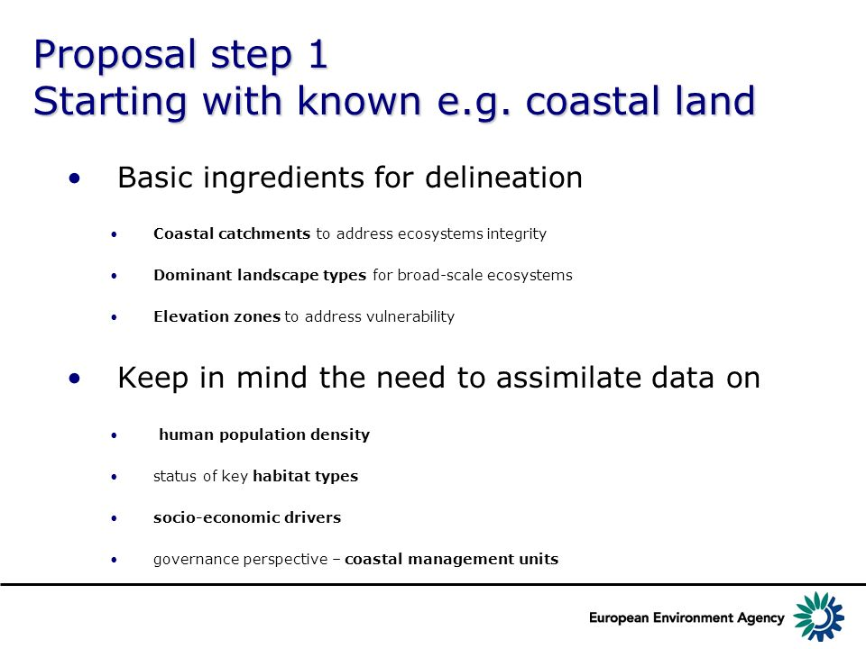 Proposal step 1 Starting with known e.g. coastal land