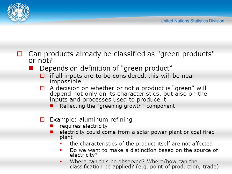 Can products already be classified as green products or not