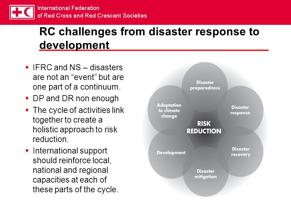 RC challenges from disaster response to development