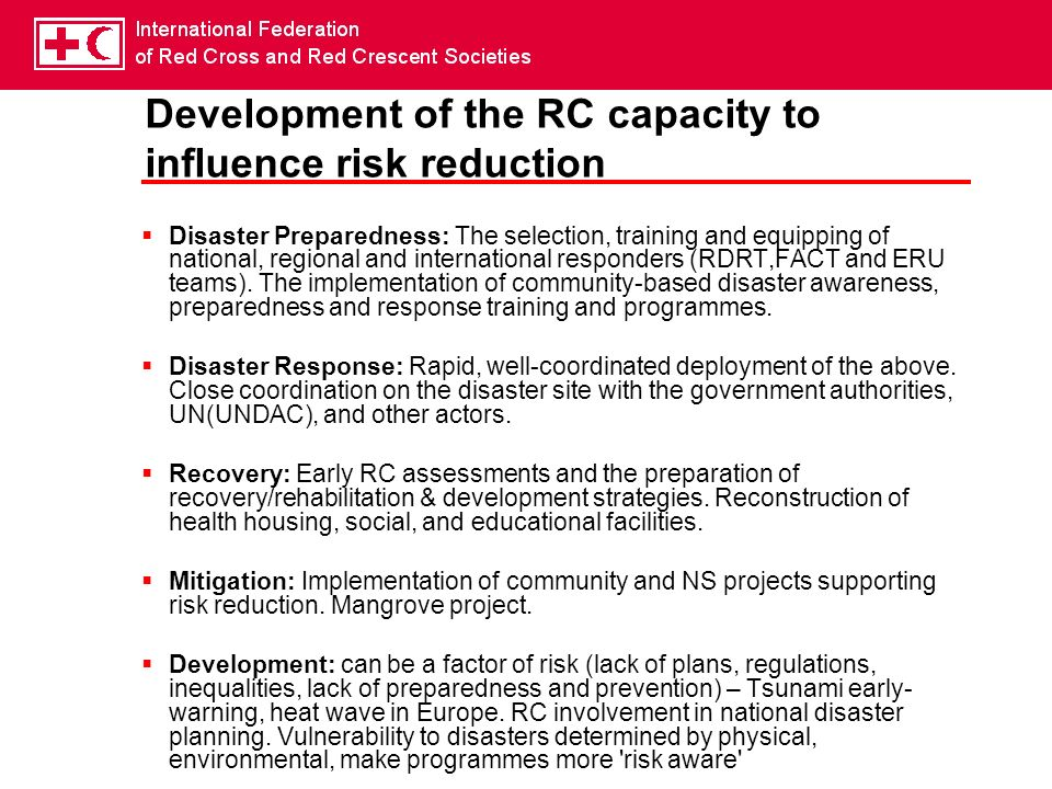 Development of the RC capacity to influence risk reduction