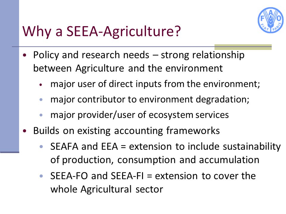 Why a SEEA-Agriculture
