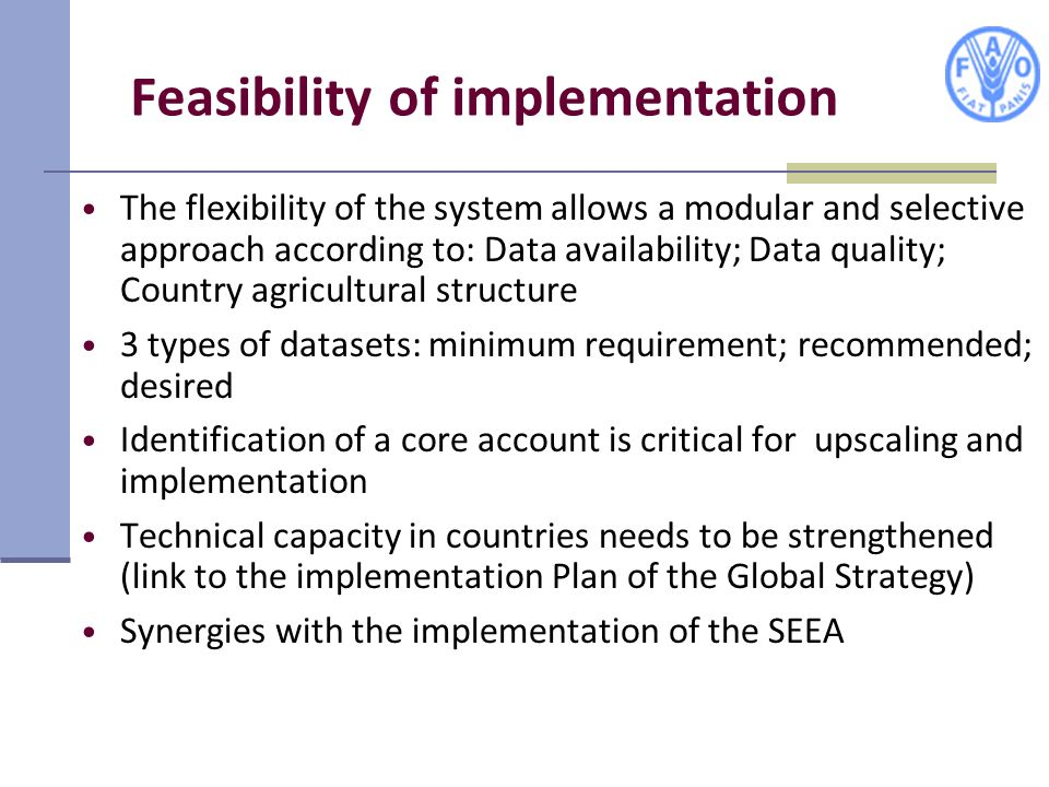 Feasibility of implementation