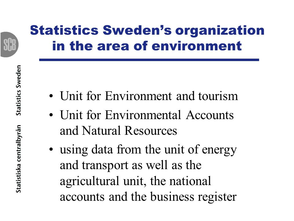 Statistics Sweden's organization in the area of environment