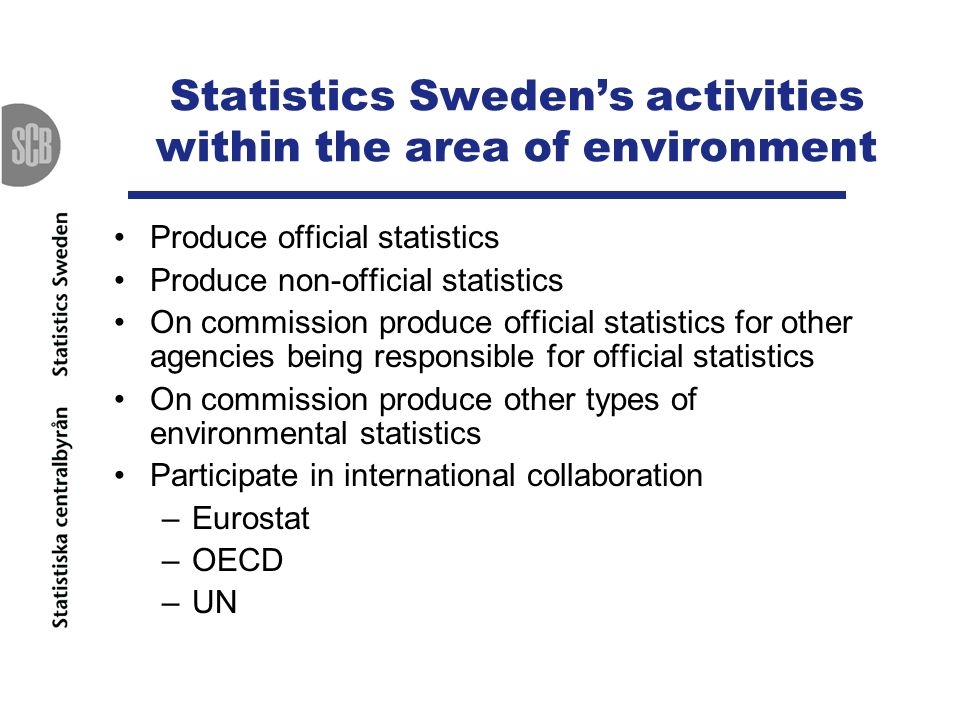 Statistics Sweden's activities within the area of environment