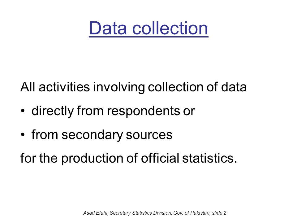 Asad Elahi, Secretary Statistics Division, Gov. of Pakistan, slide 2