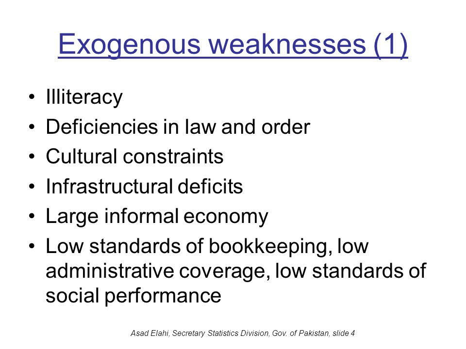 Exogenous weaknesses (1)