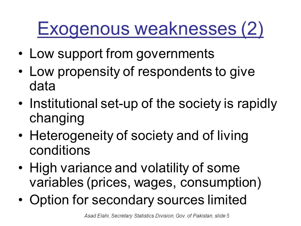 Exogenous weaknesses (2)