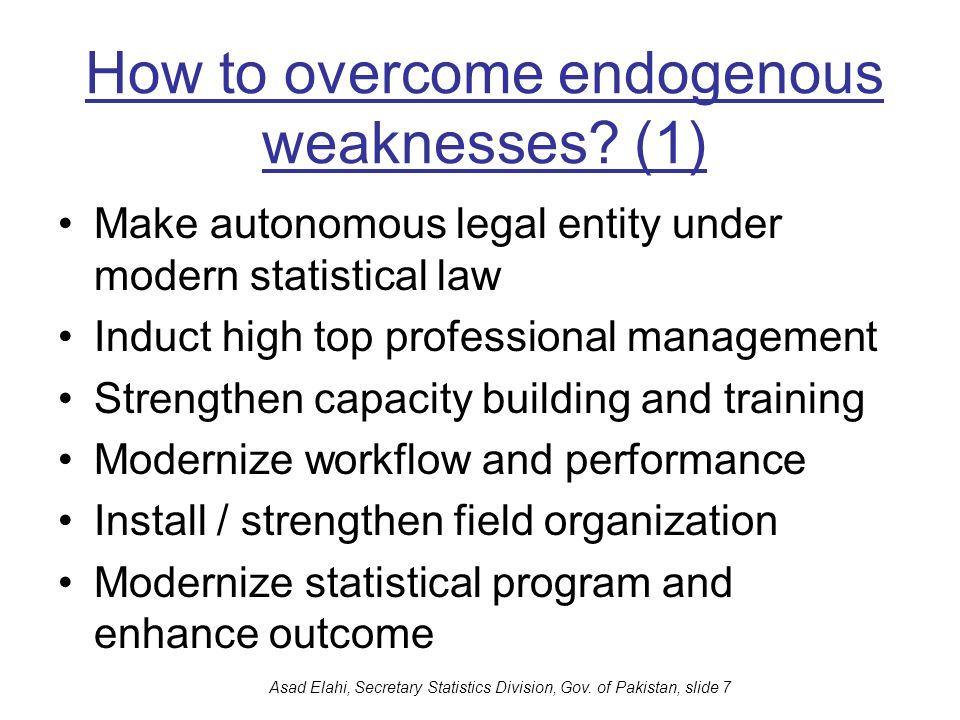 How to overcome endogenous weaknesses (1)