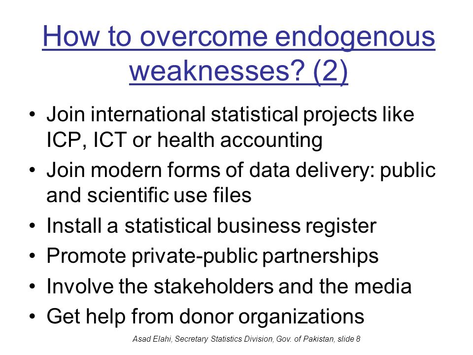 How to overcome endogenous weaknesses (2)