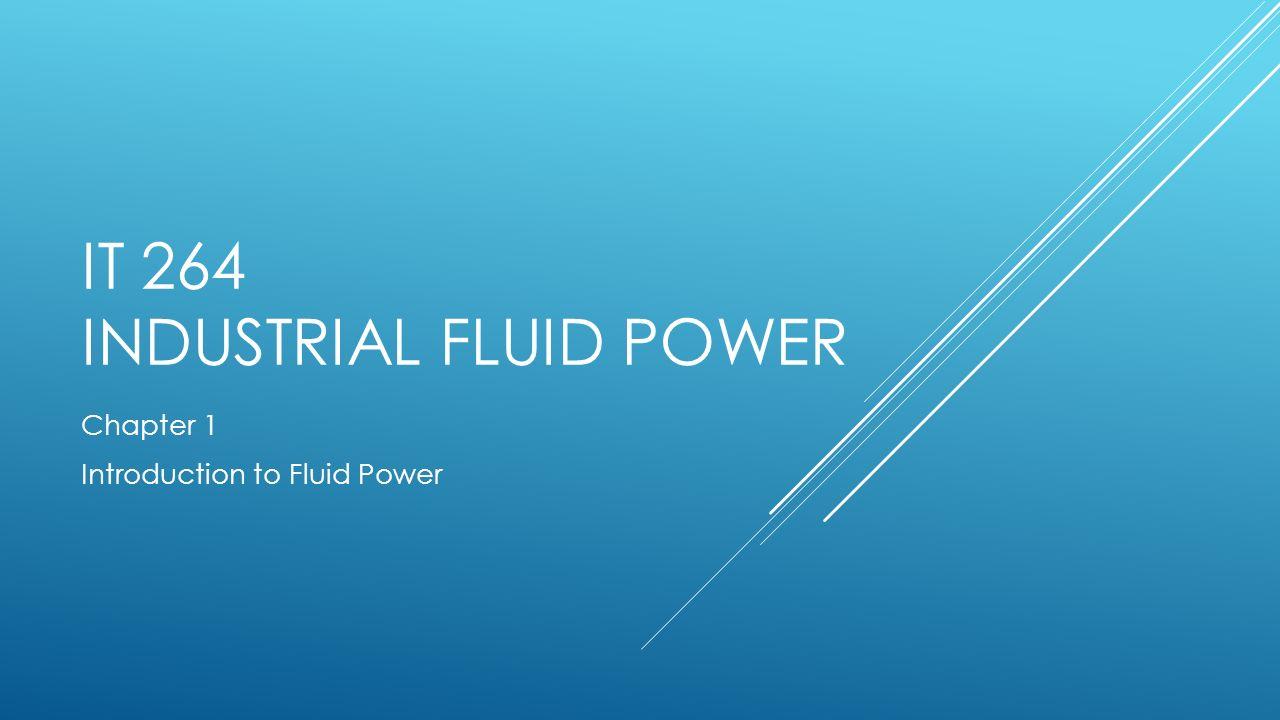 IT 264 Industrial Fluid Power