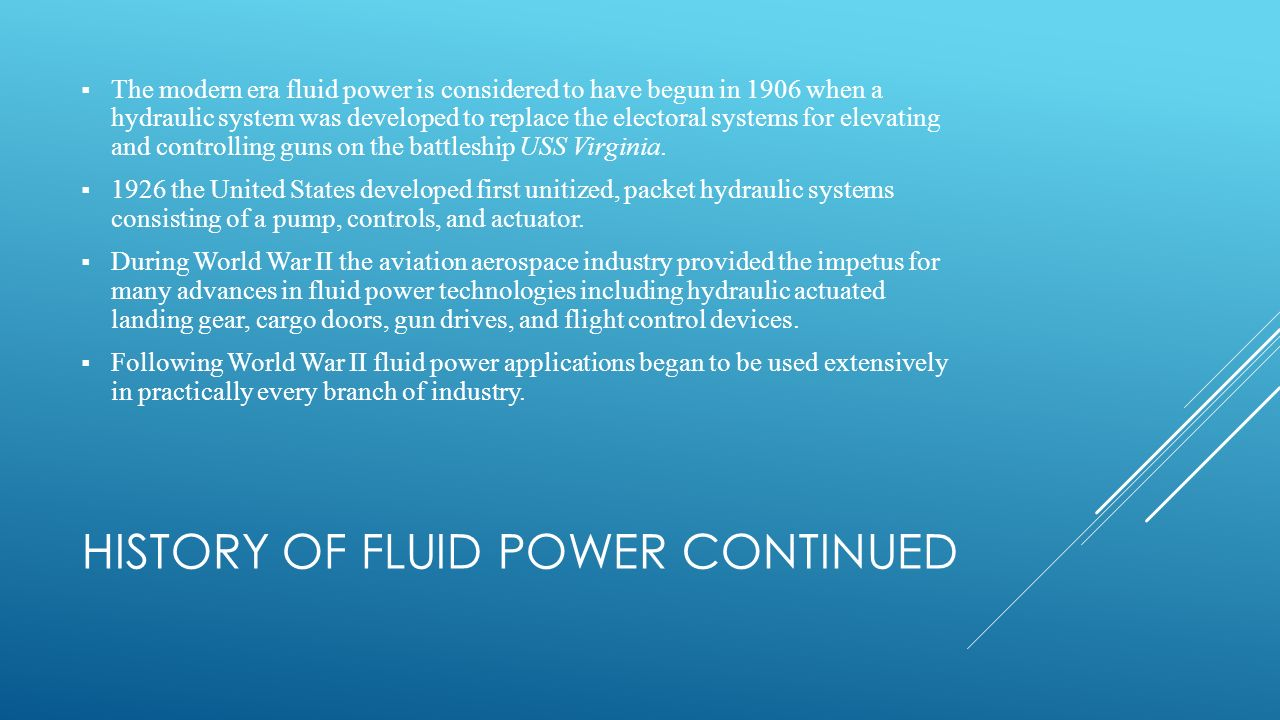 History of Fluid Power continued