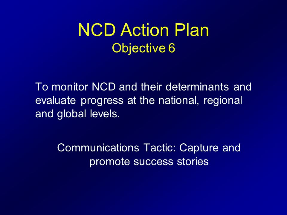 NCD Action Plan Objective 6