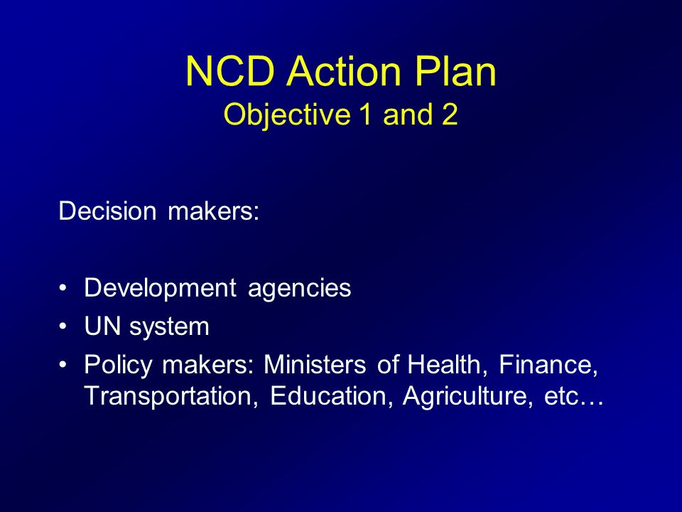 NCD Action Plan Objective 1 and 2