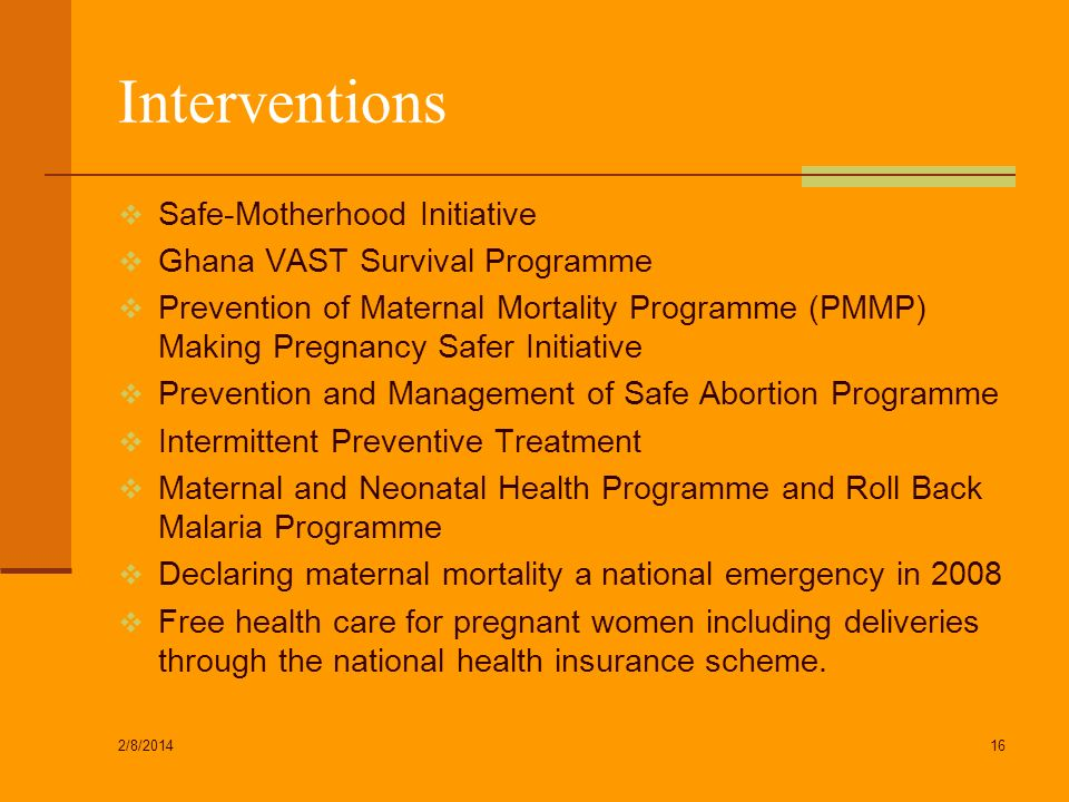 Interventions Safe-Motherhood Initiative Ghana VAST Survival Programme
