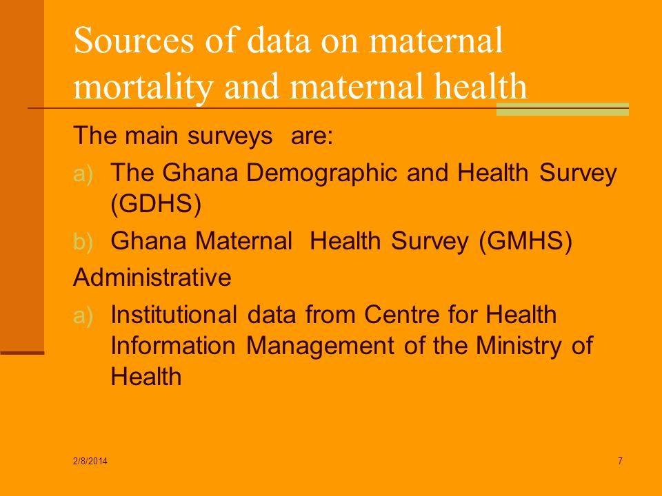 Sources of data on maternal mortality and maternal health