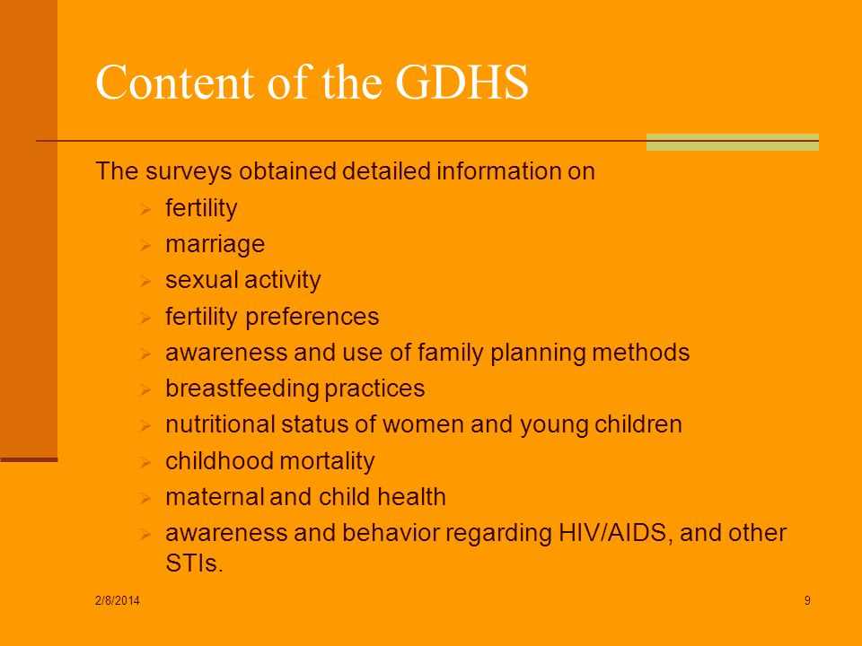 Content of the GDHS The surveys obtained detailed information on