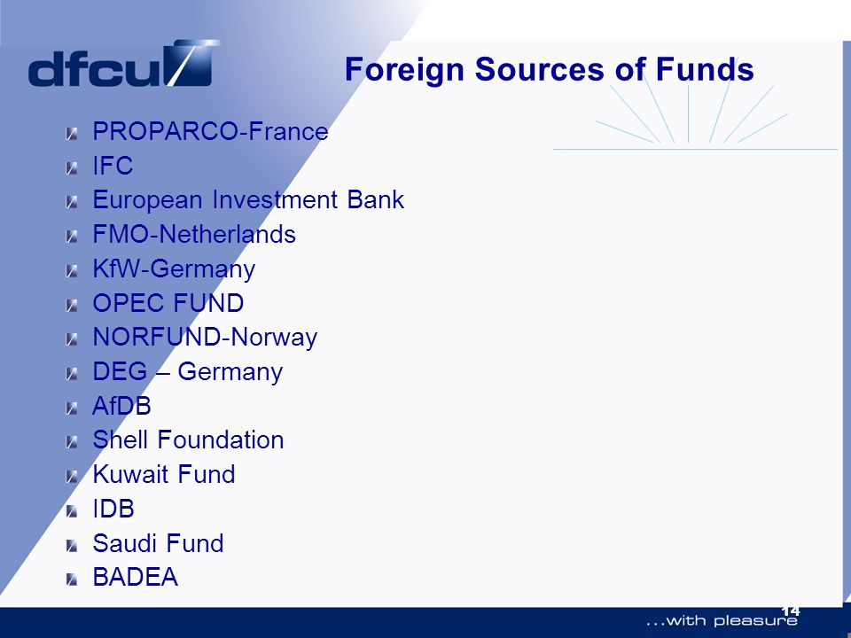 Foreign Sources of Funds
