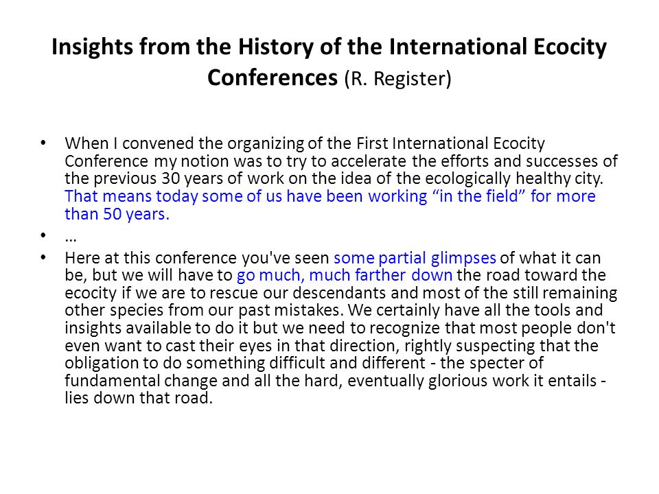 Insights from the History of the International Ecocity Conferences (R