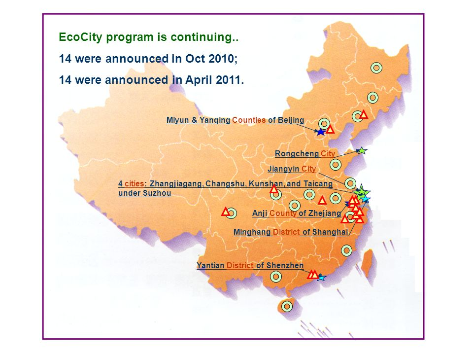 EcoCity program is continuing.. 14 were announced in Oct 2010;