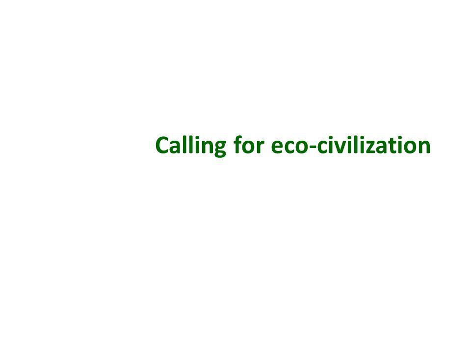 Calling for eco-civilization
