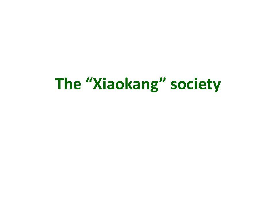 The Xiaokang society