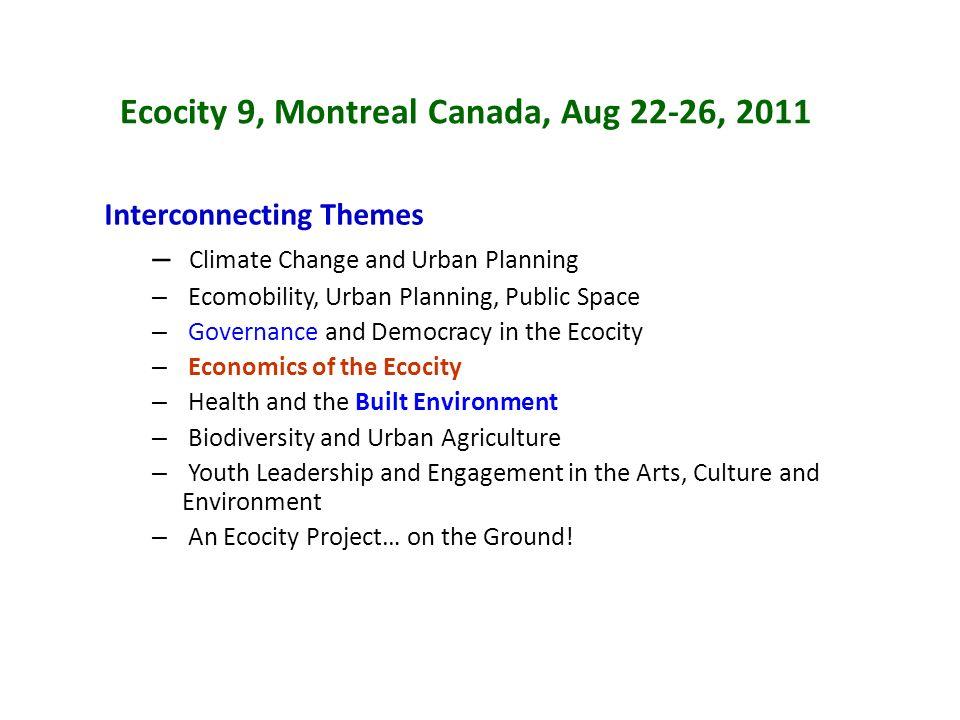 Ecocity 9, Montreal Canada, Aug 22-26, 2011
