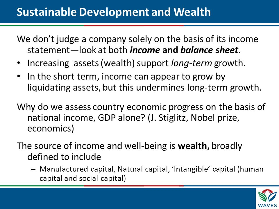 Sustainable Development and Wealth