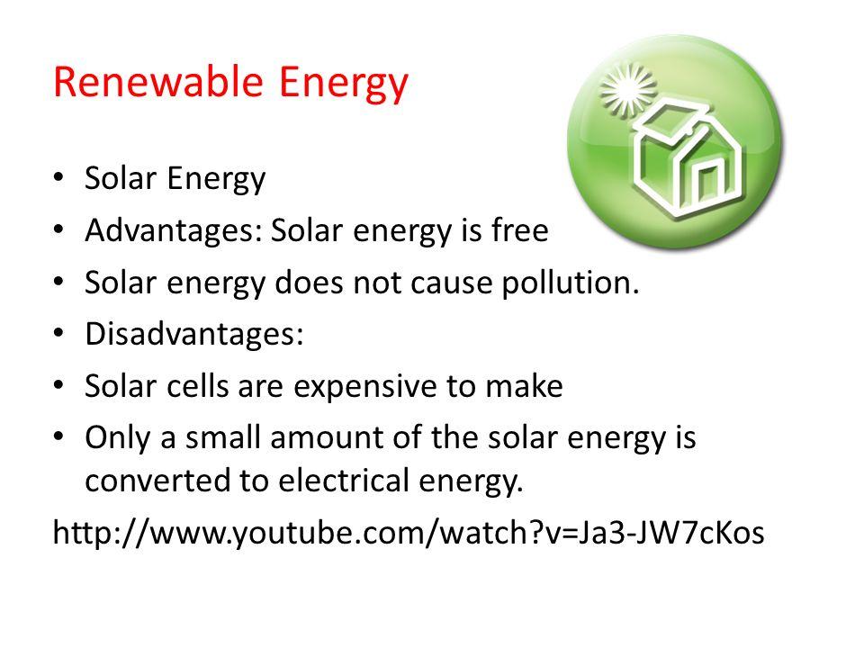 Renewable Energy Solar Energy Advantages: Solar energy is ...