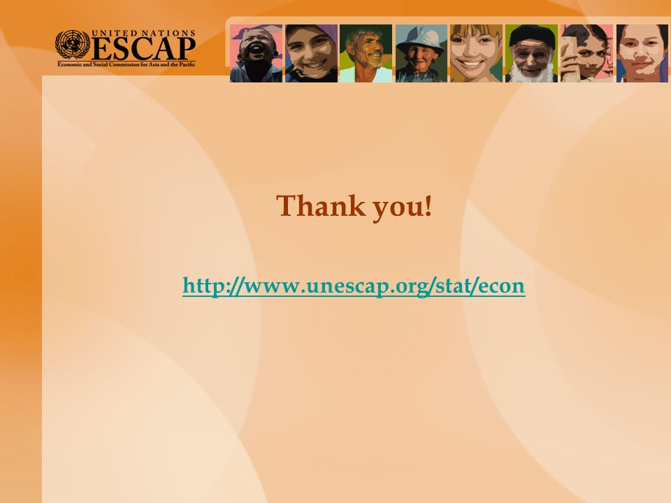 Thank you! http://www.unescap.org/stat/econ