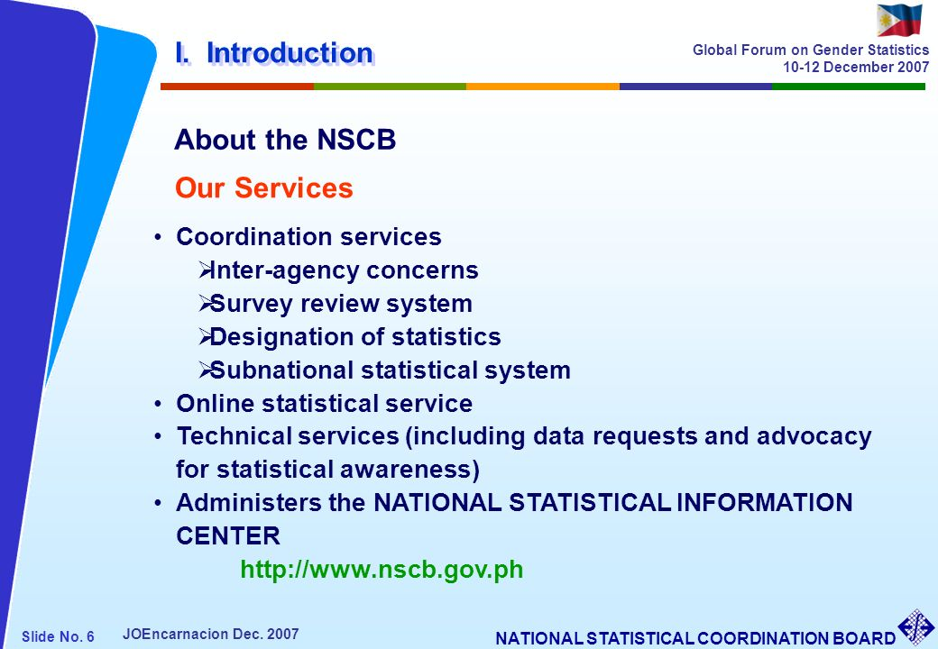 I. Introduction About the NSCB Our Services Coordination services