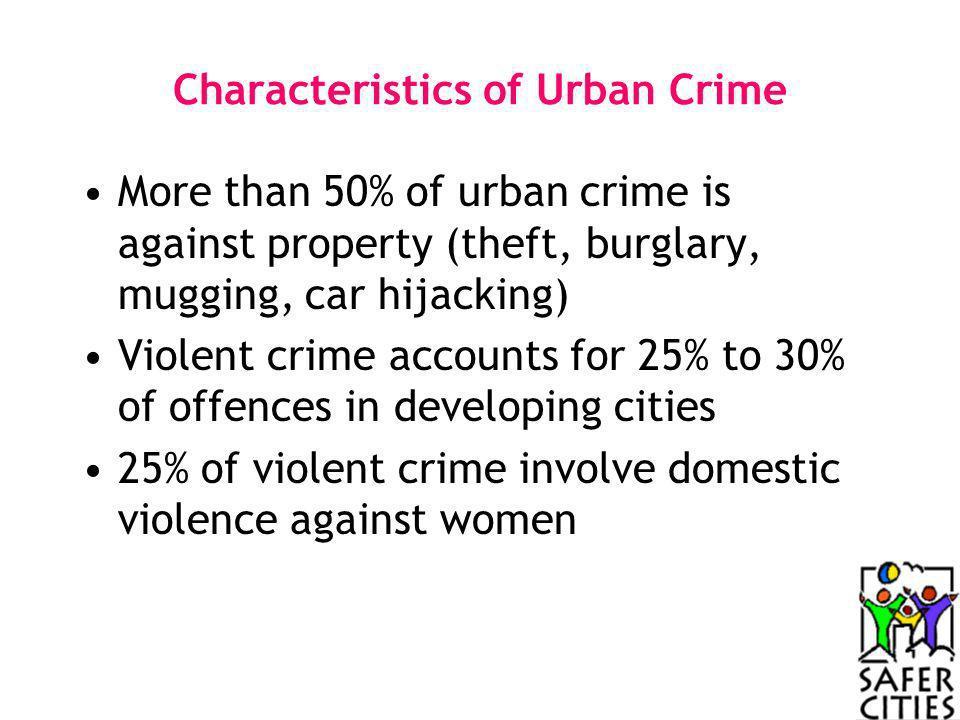 Characteristics of Urban Crime