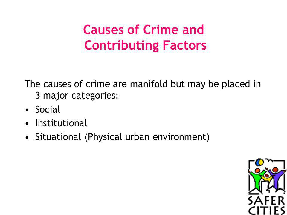Causes of Crime and Contributing Factors
