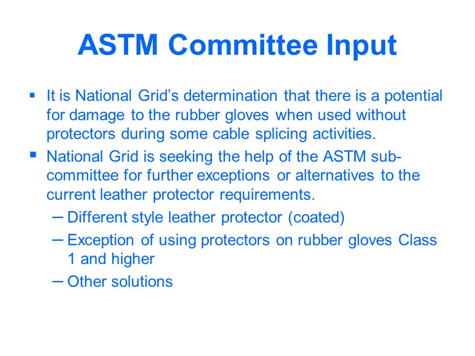 ASTM Committee Input