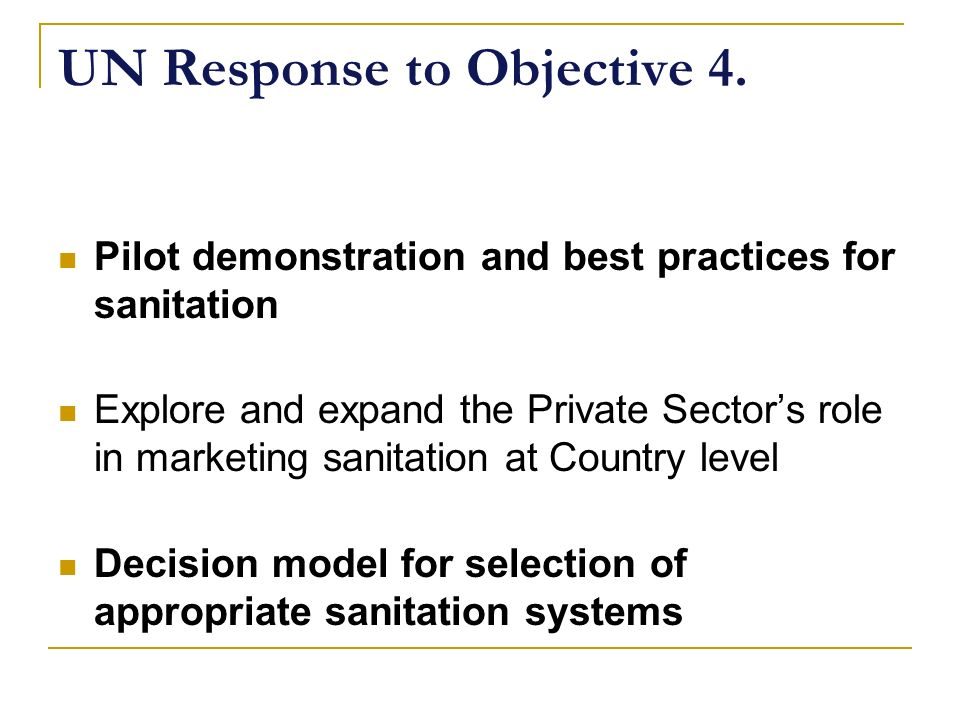 UN Response to Objective 4.
