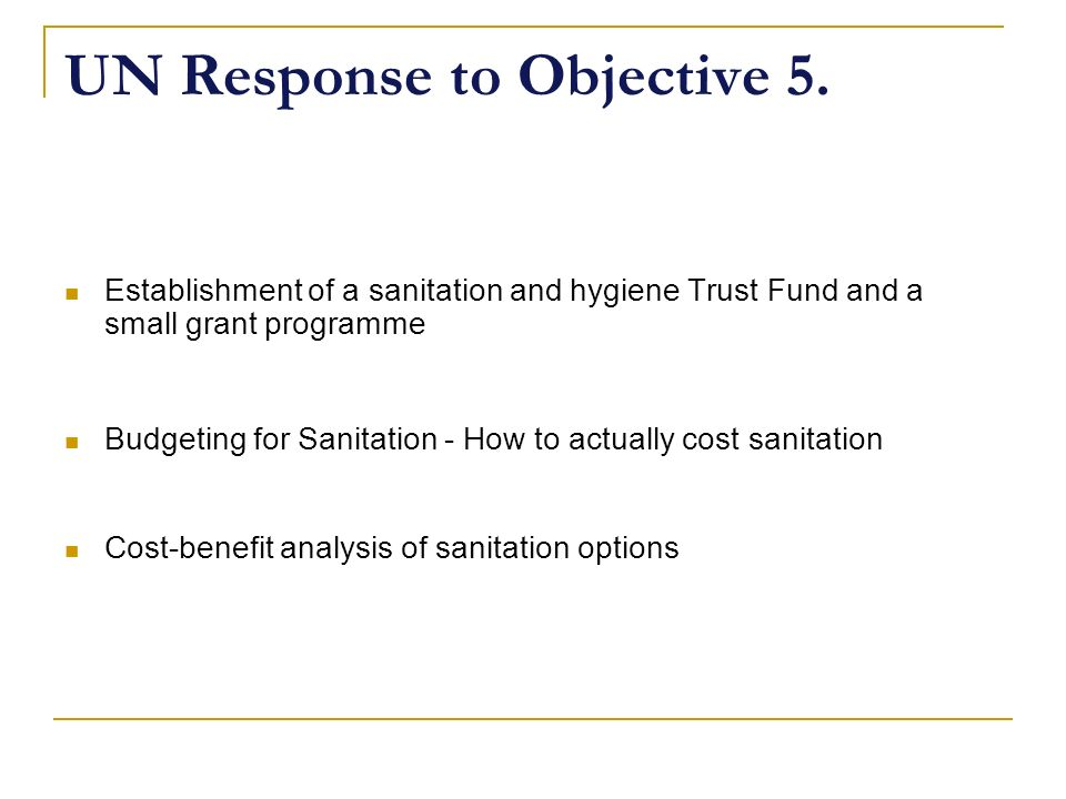 UN Response to Objective 5.