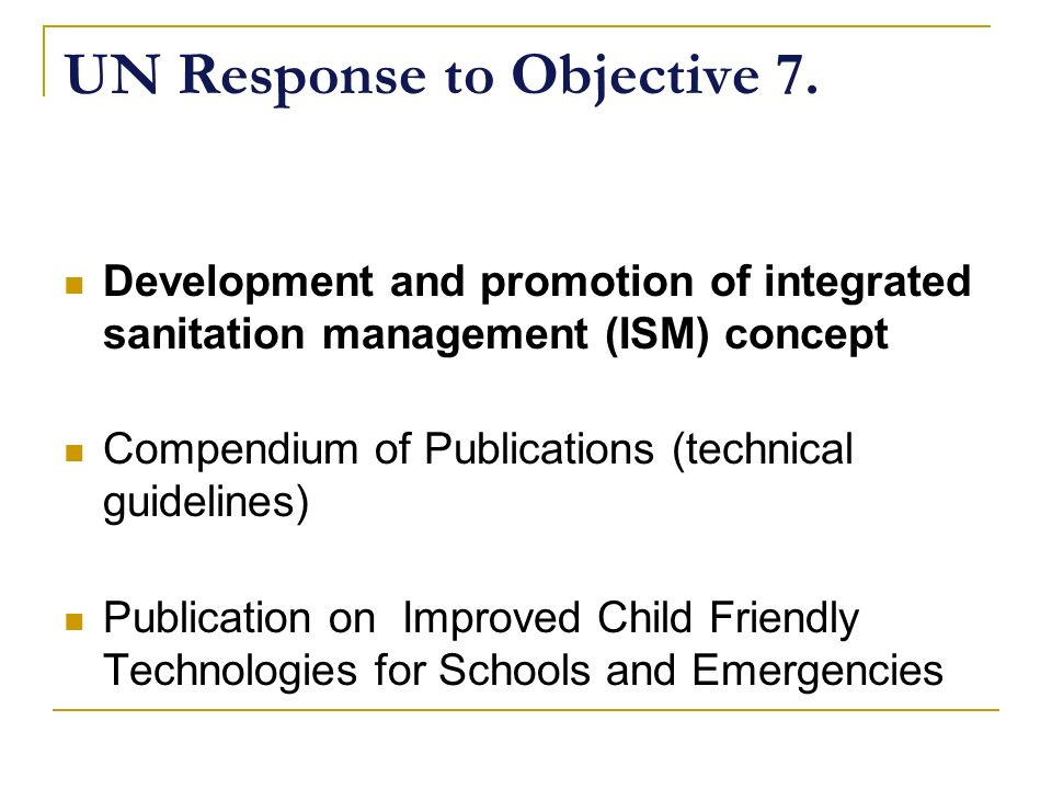 UN Response to Objective 7.