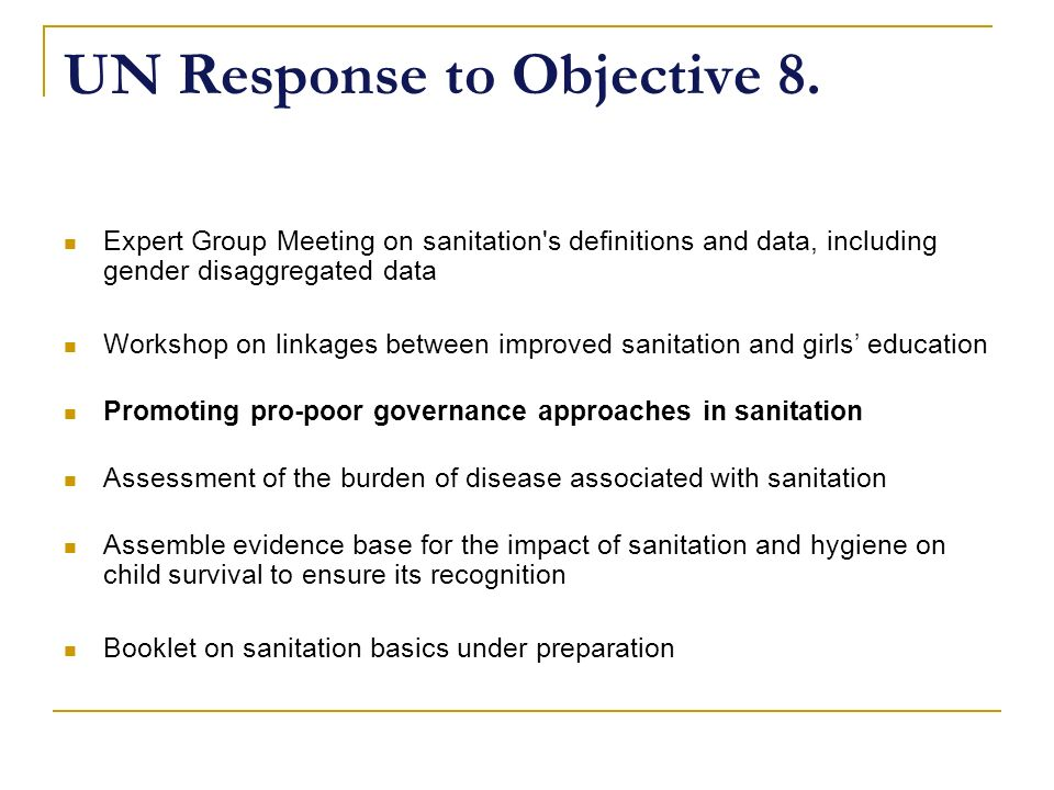 UN Response to Objective 8.