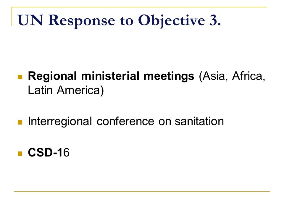 UN Response to Objective 3.