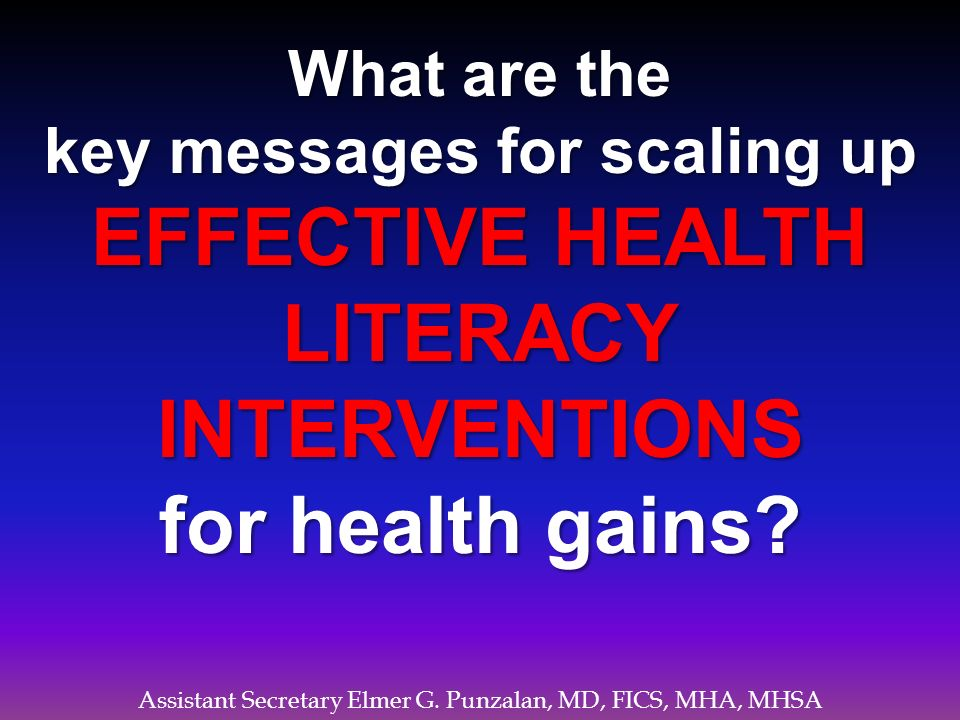key messages for scaling up EFFECTIVE HEALTH LITERACY INTERVENTIONS