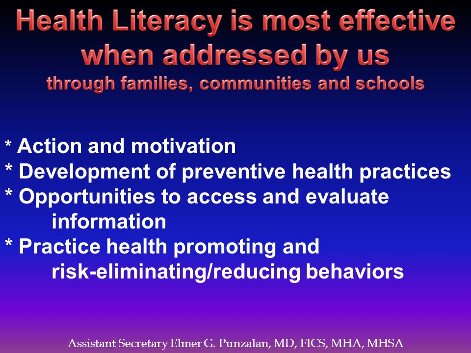 Health Literacy is most effective when addressed by us