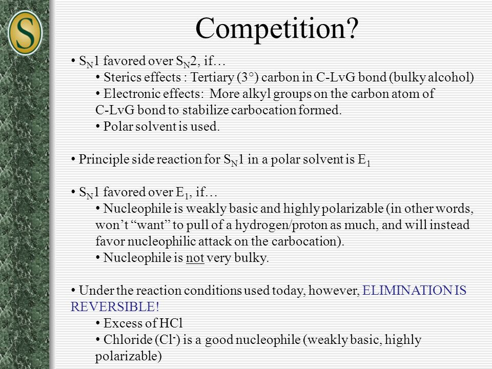 Competition SN1 favored over SN2, if…