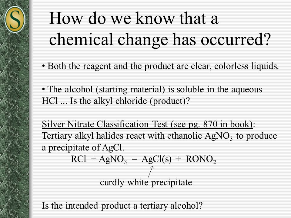 How do we know that a chemical change has occurred
